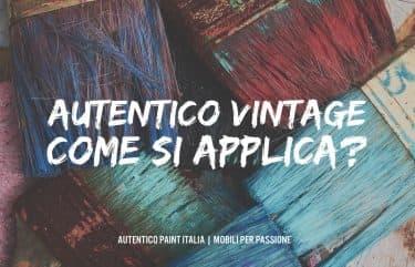 Autentico Vintage: come si applica? | Pennello o Rullino?