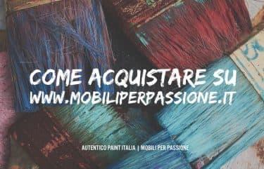 Come Acquistare sul Nostro Sito www.mobiliperpassione.it
